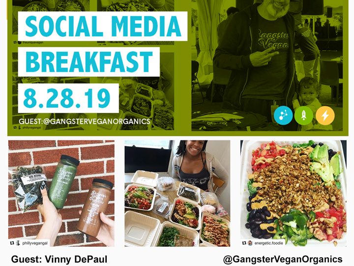 Social Media Breakfast w/ Gangster Vegan Organics